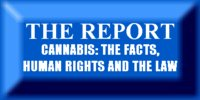 CANNABIS: THE FACTS, HUMAN RIGHTS AND THE LAW; THE REPORT OF THE FCDAE